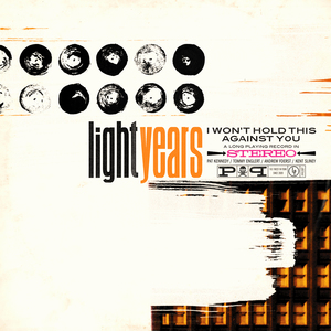 Light Years - I Won't Hold This Against You