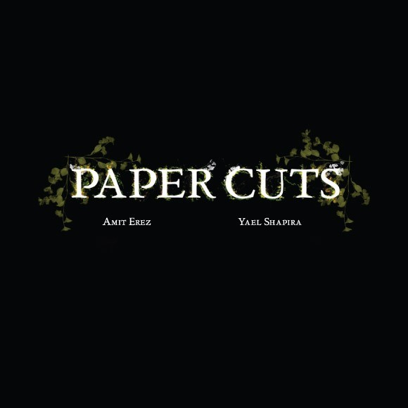 Amit Erez - Paper Cuts