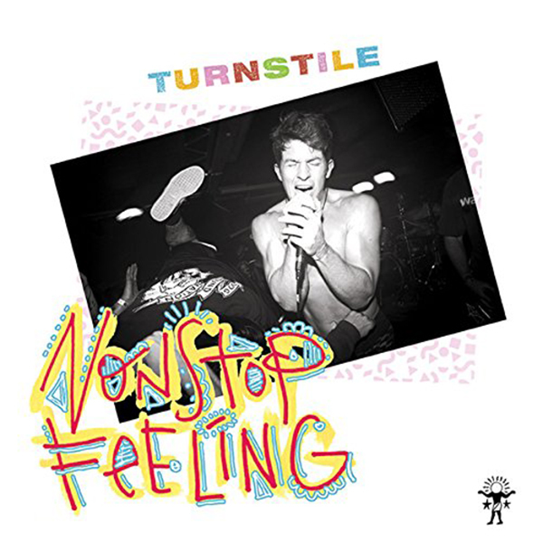 Turnstile - Nonstop Feeling LP