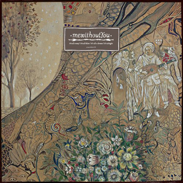 mewithoutYou - It's All Crazy! It's All False! It's All A Dream! It's Alright! 2xLP