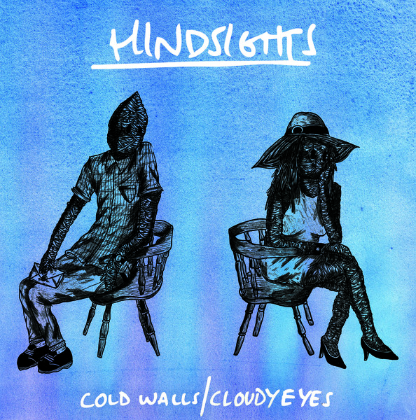 Hindsights - Cold Walls/ Cloudy Eyes LP/CD