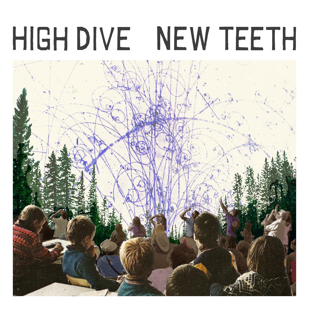 High Dive - New Teeth LP