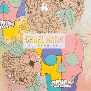 CRUEL HAND ´The Negatives´ [LP]