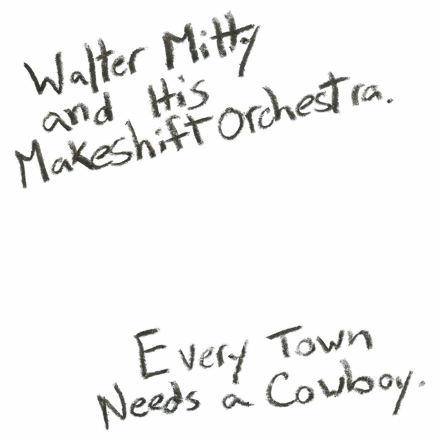 Walter Mitty & His Makeshift Orchestra -
