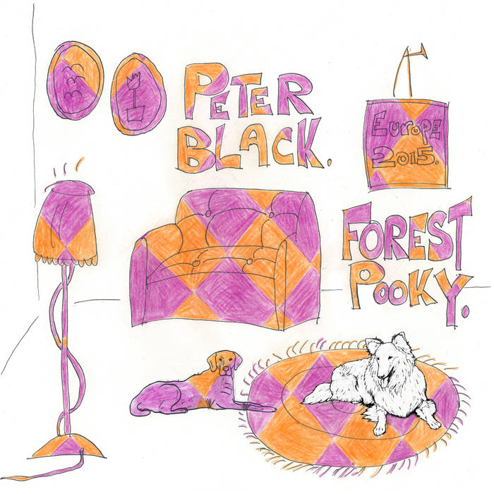 Forest Pooky + Peter Black - split