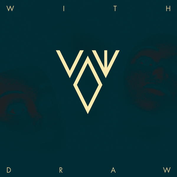 Vow – Withdraw