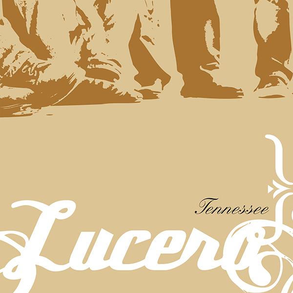 Lucero - Tennessee LP