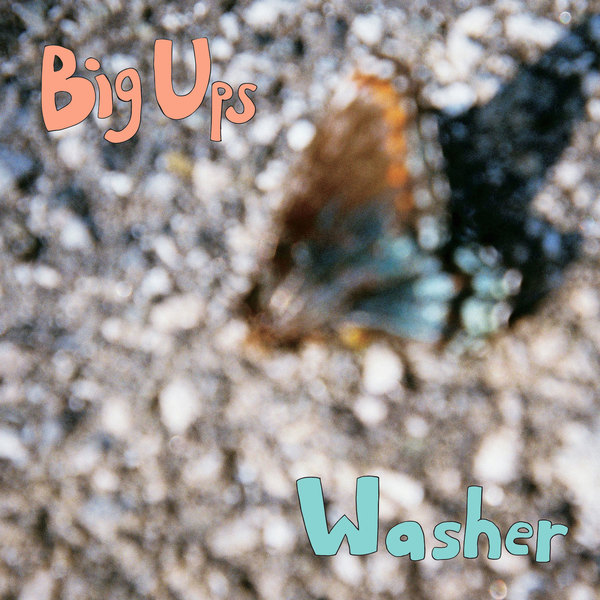 Big Ups / Washer - Split 7