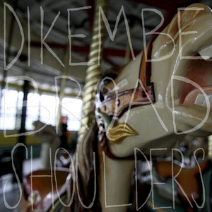 Dikembe - Broad Shoulders LP