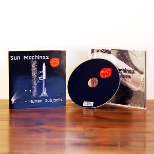 Sun Machines <i>Human Subjects</i> (CD + Digital)
