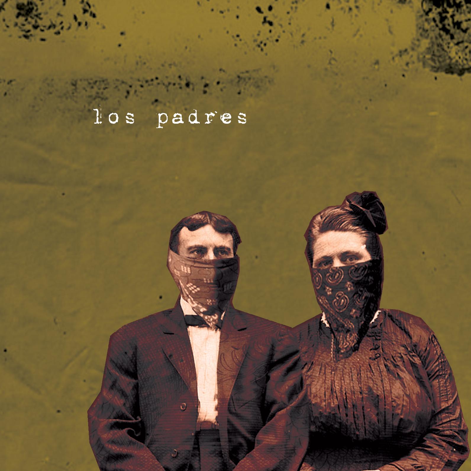 LOS PADRES - Self-Titled