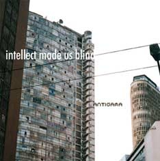 ANTIGAMA Intellect made us blind 12