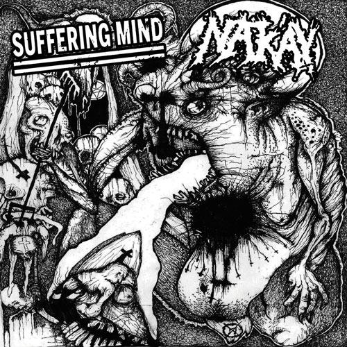 SUFFERING MIND / NAKAY Split 12