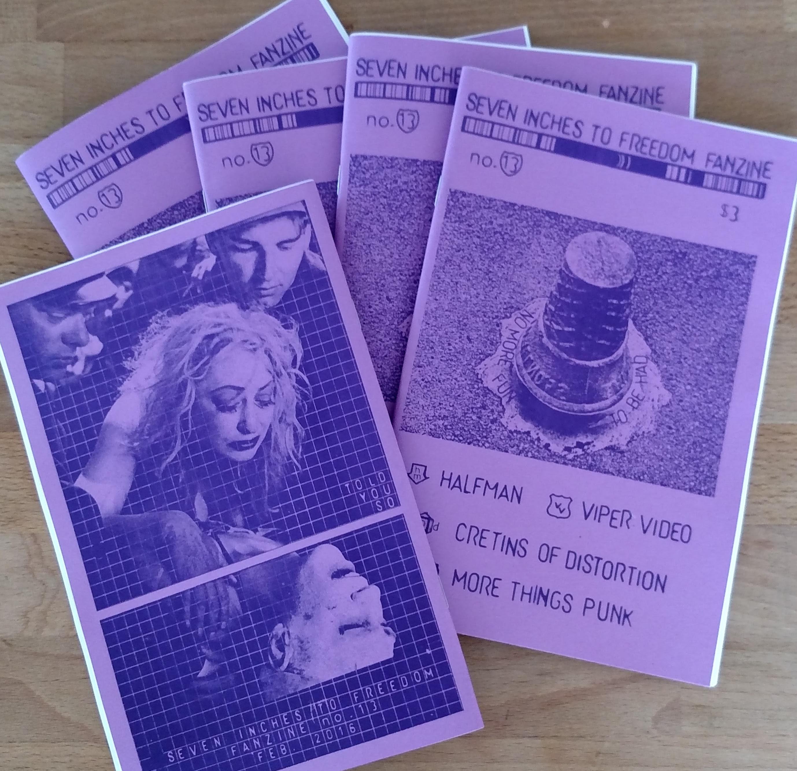 Seven Inches To Freedom Fanzine #13