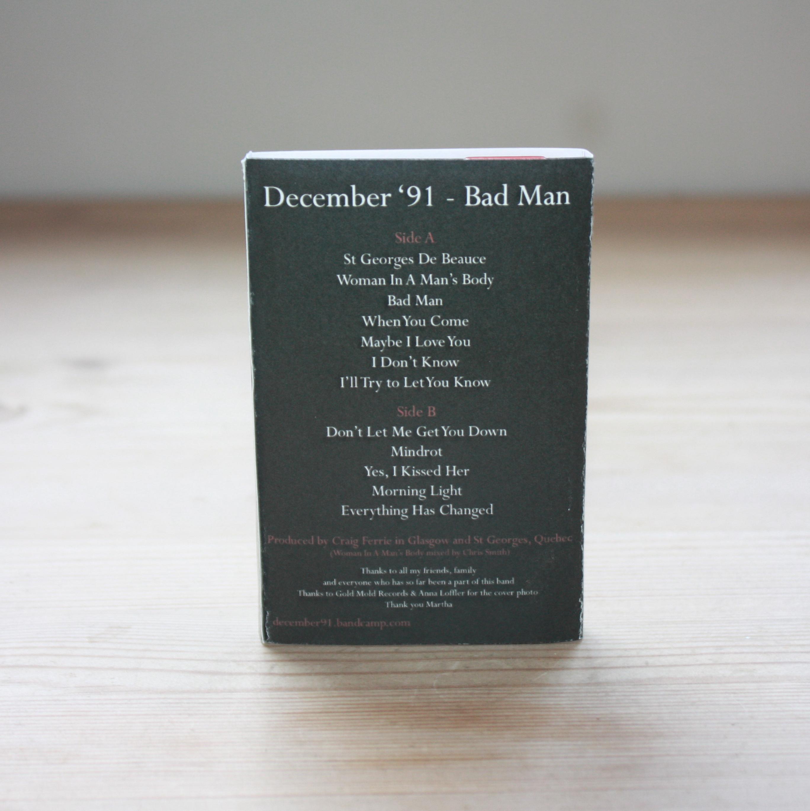 December '91 - Bad Man