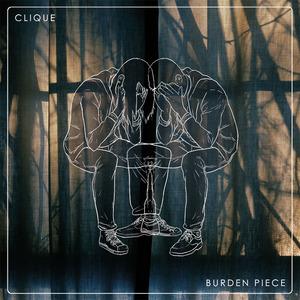 CLIQUE - Burden Piece