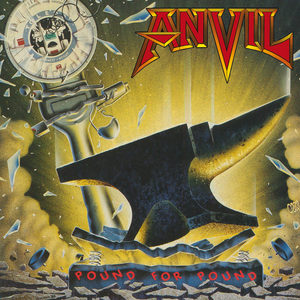 Anvil - Pound For Pound (Re-Release)