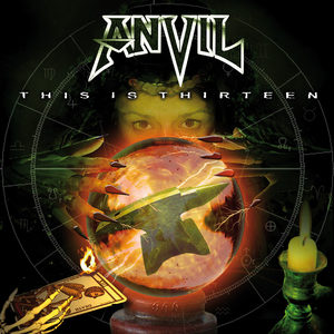 Anvil - This Is Thirteen (Re-Release)
