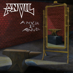 Anvil - Anvil Is Anvil