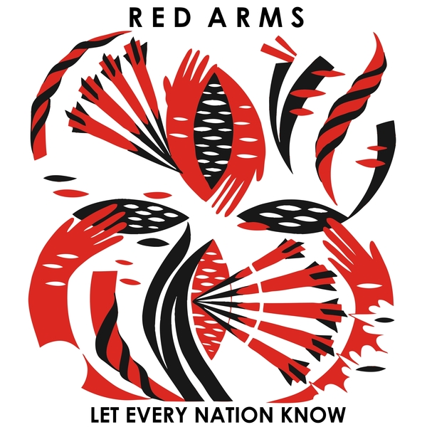 Red Arms - Let Every Nation Know 7