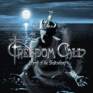 Freedom Call - Legend Of The Shadowking