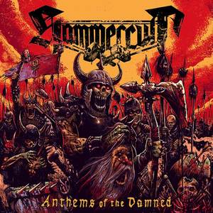 Hammercult - Anthems Of The Damned
