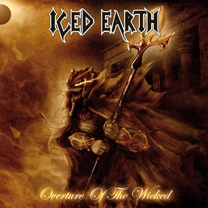 Iced Earth - Overture Of The Wicked (Single)
