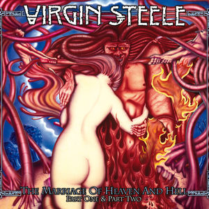 Virgin Steele - The Marriage Of Heaven And Hell