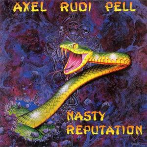 Axel Rudi Pell - Nasty Reputation