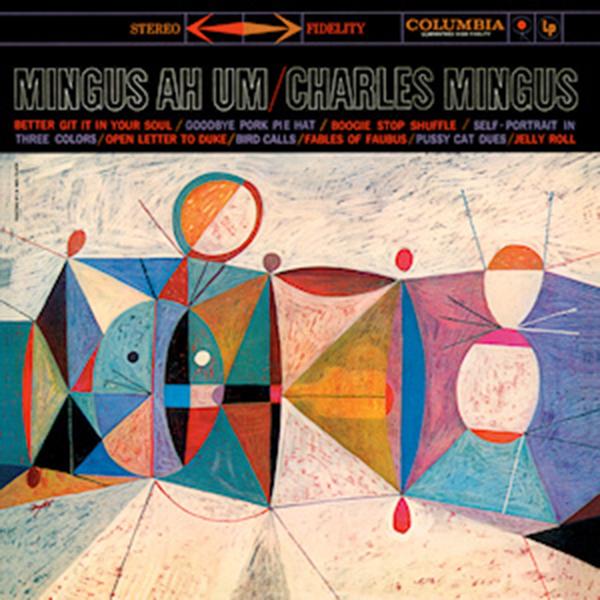 Charles Mingus - Mingus Ah Um LP