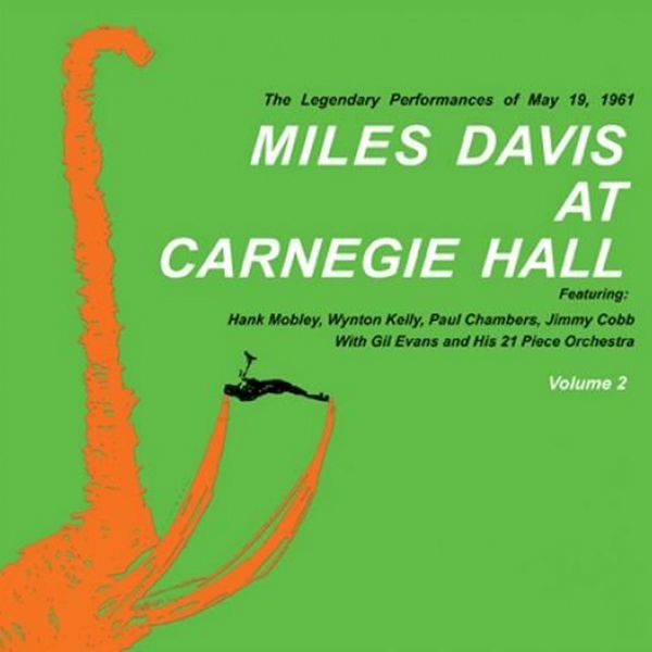 Miles Davis with the Gil Evans Orchestra - Live At Carnegie Hall 2xLP