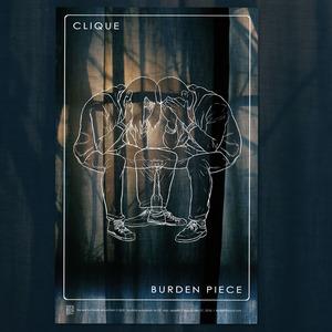 CLIQUE - Burden Piece Poster