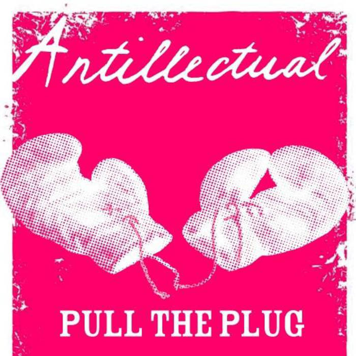 Antillectual - pull the plug