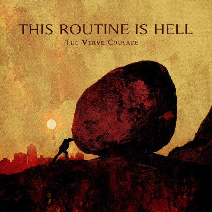 This Routine is Hell - the verve crusade