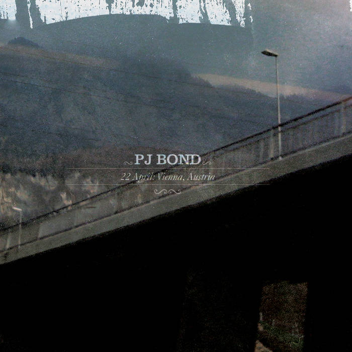 PJ Bond - 22 april : vienna, austria