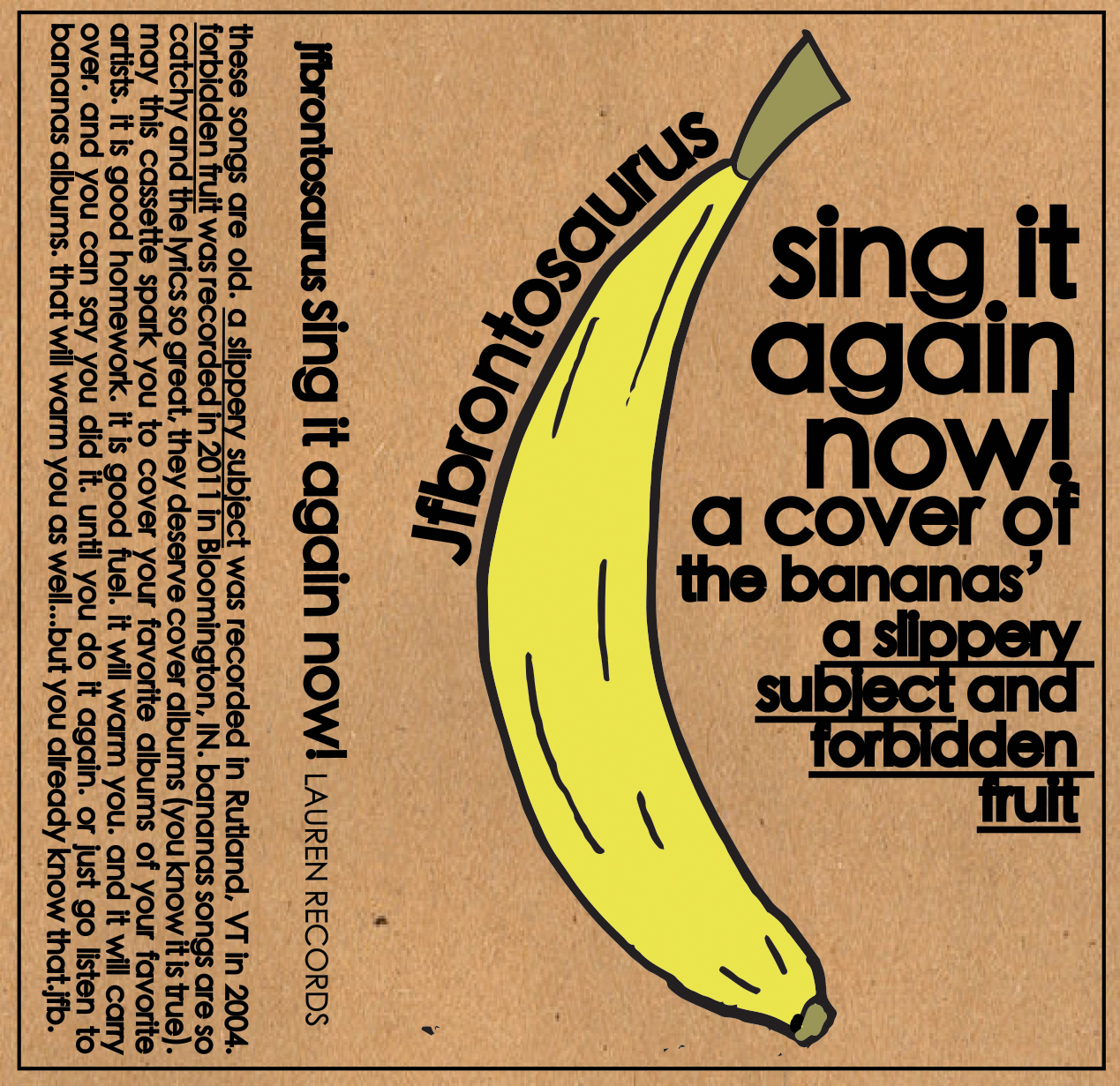 Jfbrontosaurus - Sing It Again Now! (A Cover of the Bananas'