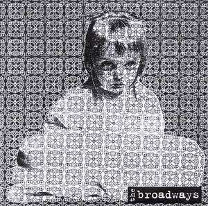 The Broadways - Broken Star LP