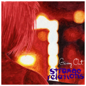 Strange Relations - Going Out