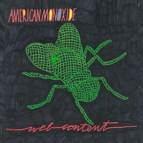 American Monoxide - Web Content LP w/ Special Edition Zine!
