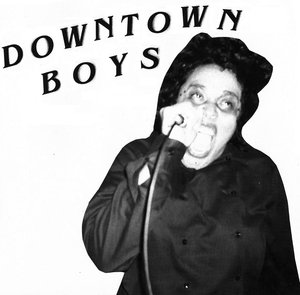 Downtown Boys - s/t 7