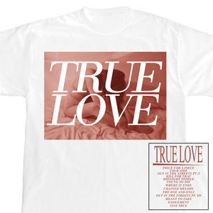 True Love 'Tracklisting' T-Shirt