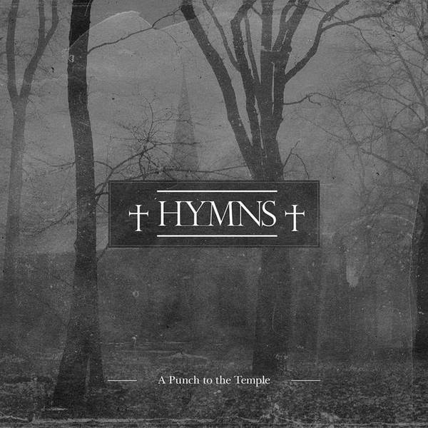 Hymns - A Punch to the Temple