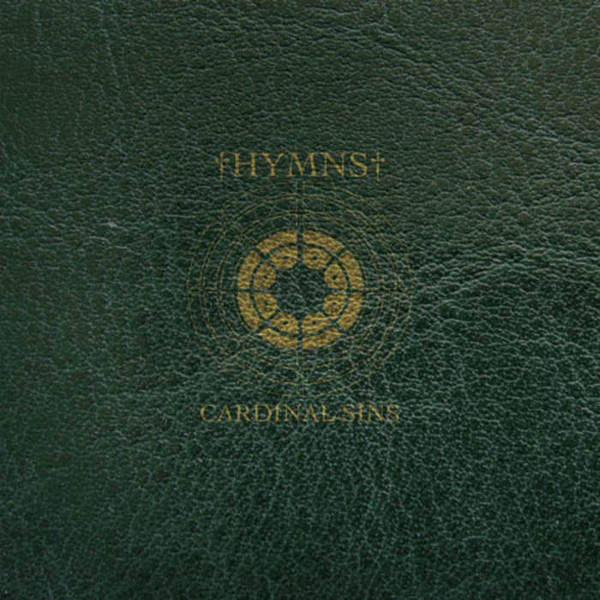 Hymns - Cardinal Sins / Contrary Virtues