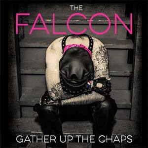 The Falcon - Gather Up the Chaps LP