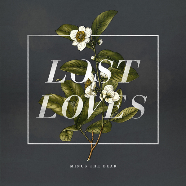 Minus the Bear - Lost Loves