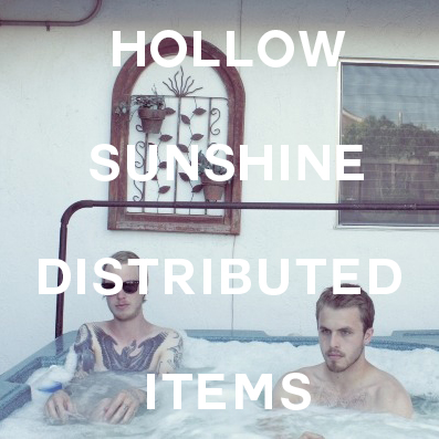 Hollow Sunshine - Distributed Items