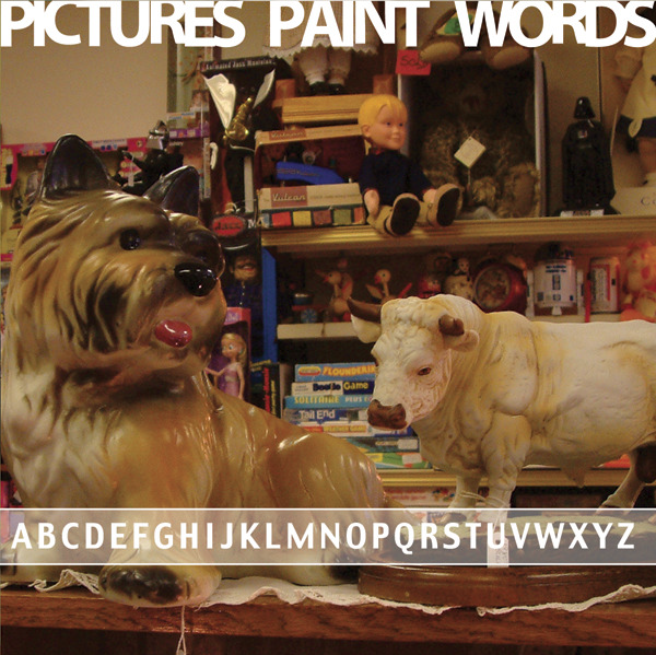Pictures Paint Words -  Abcdefghijklmnopqrstuvwxyz