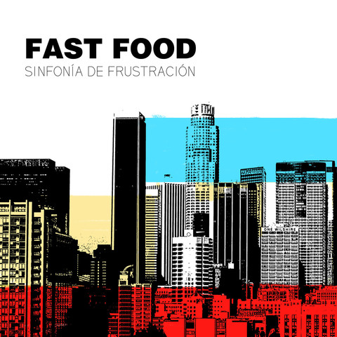 Fast Food - sinfonia de frustracion