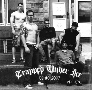 TRAPPED UNDER ICE ´The Demo 2007´ [7
