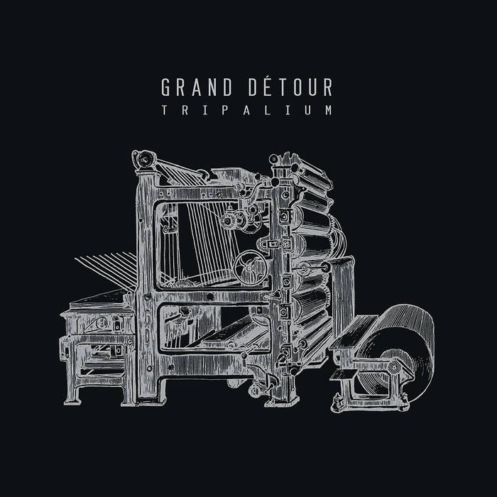 Grand Detour - tripalium